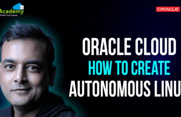 How to Create Oracle Autonomous Linux On Oracle Cloud
