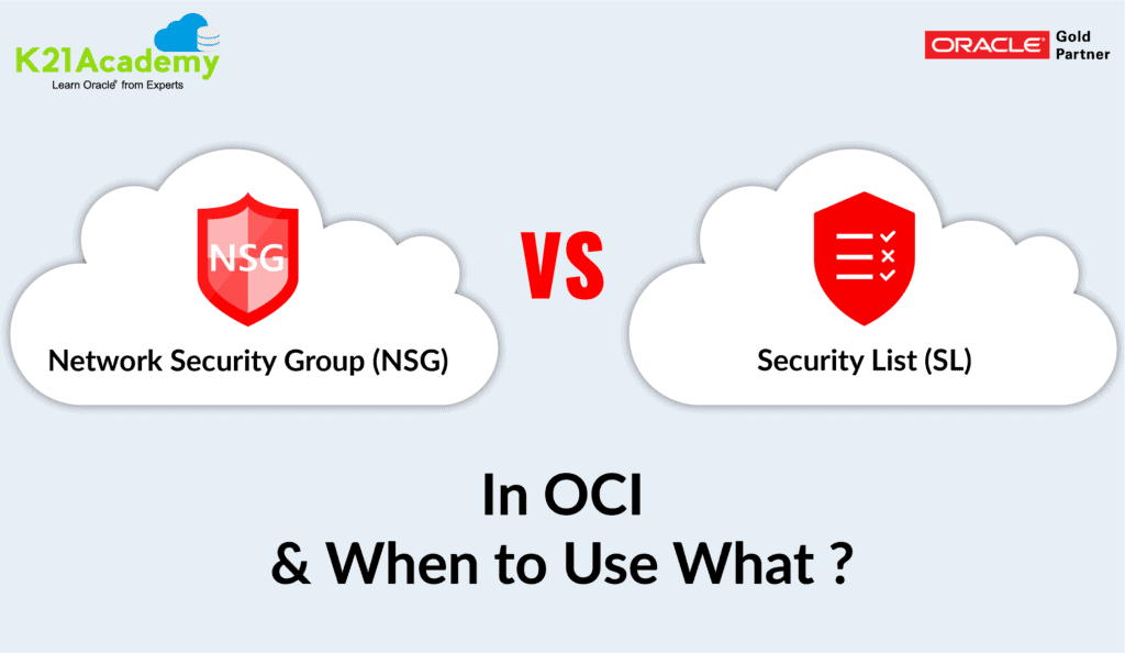 Differences between Network Security Groups and Security List