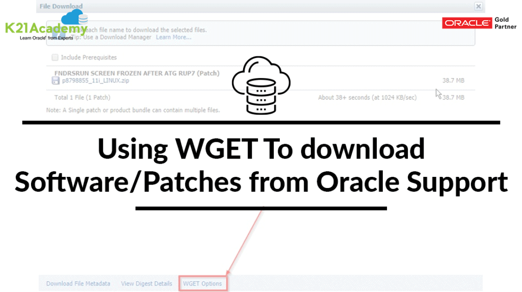 Using Wget To Download Software/Patches From Oracle Support