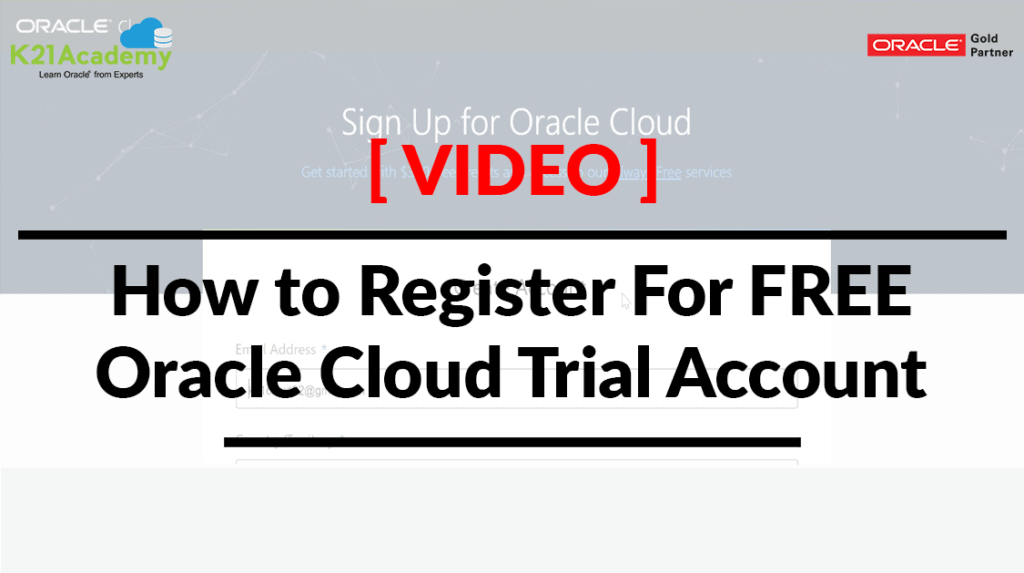 Register for FREE Oracle Cloud Trial Account