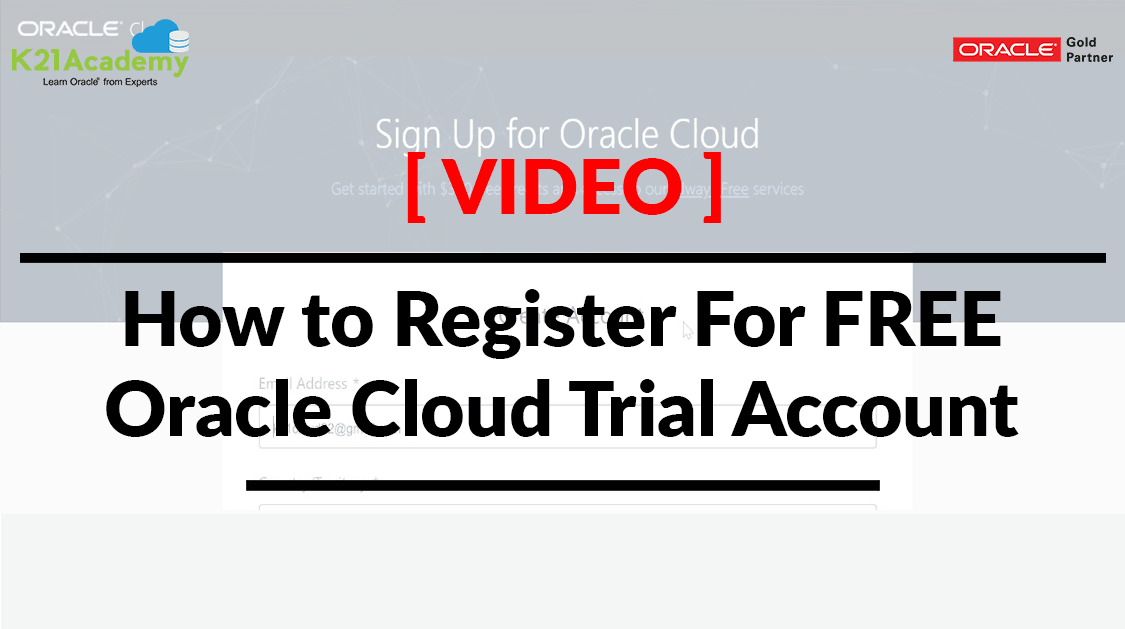 [Video] How to Register For FREE Oracle Cloud Trial Account
