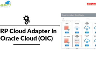 Overview: ERP Cloud Adapter In Oracle Cloud (OIC)