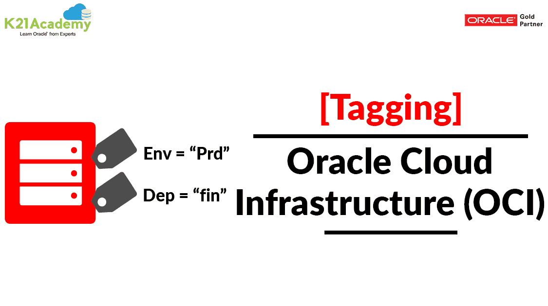 Tagging Overview & Concepts In Oracle Cloud (OCI)