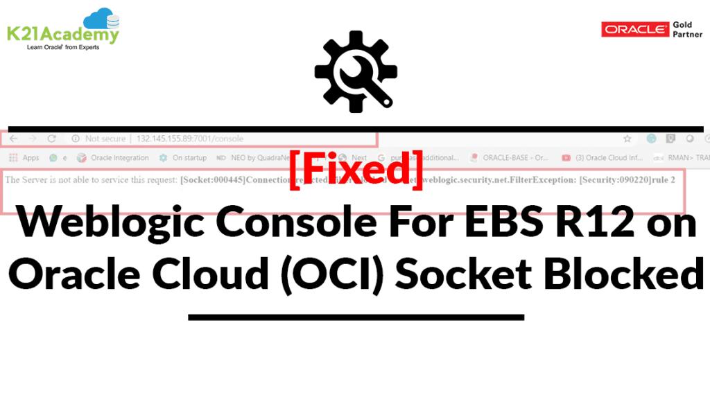 Weblogic Console In EBS r12 On Cloud