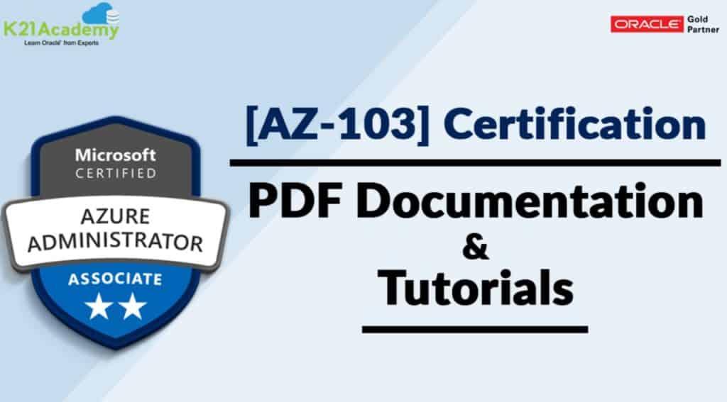 [AZ-103] Microsoft Azure Administrator Certification