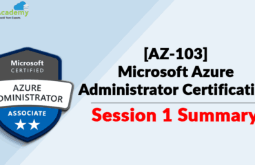 [AZ-103] Microsoft Azure Administrator Certification Session 1 Summary