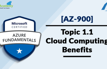 [AZ-900] Microsoft Azure Fundamentals: Cloud Computing - Overview & Benefits