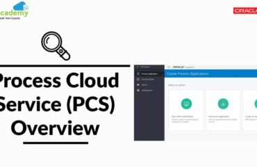 Process Cloud Service (PCS) Overview