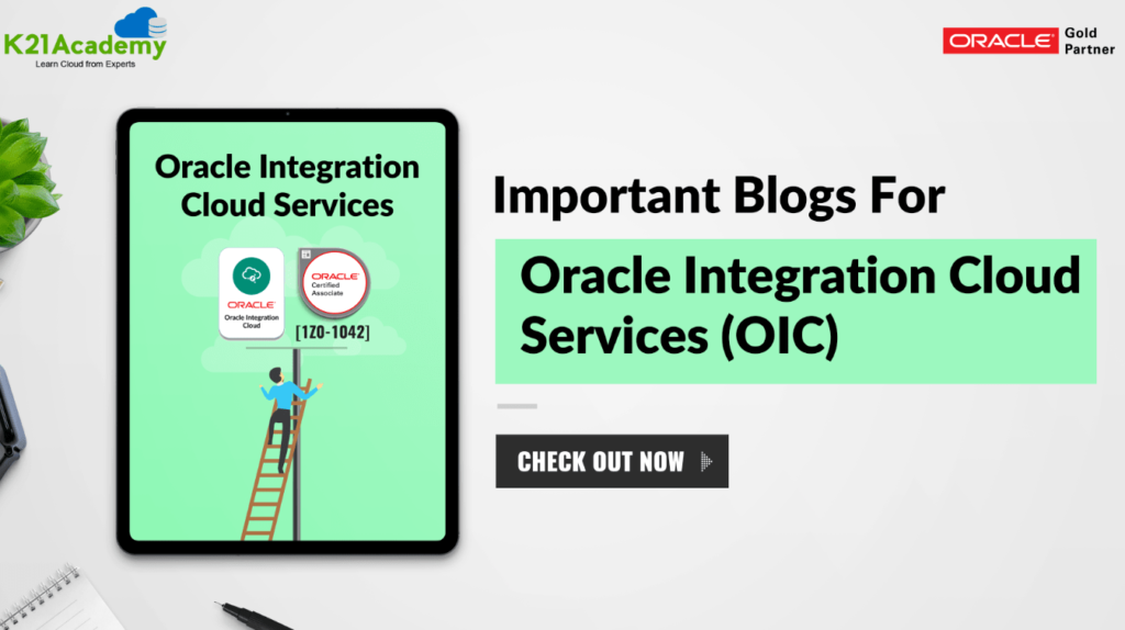 Oracle Integration cloud service top blogs