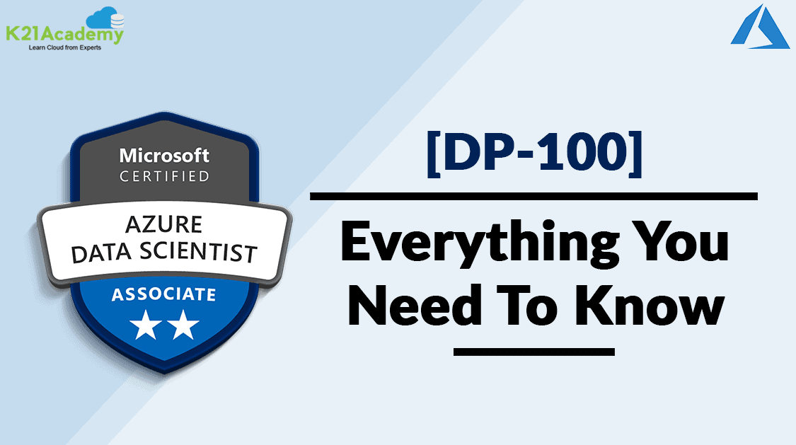 DP 100 Exam | Microsoft Certified Azure Data Scientist Associate