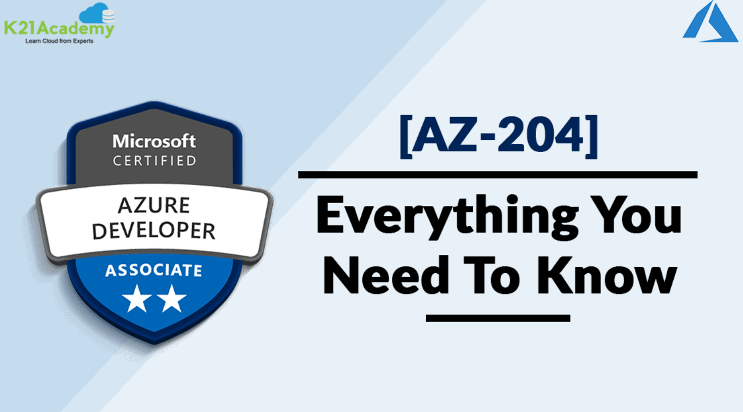 Azure Developer Associate (AZ-204) : Everything You Need to Know